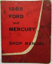 1965 Ford and Mercury Service Shop Repair Manual Monterey Parklane Galaxie