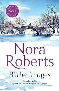 Nora Roberts - Blithe Images  *NEW* + FREE P&P