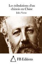 Les Tribulations d'un Chinois en Chine by Jules Verne (2015, Paperback)