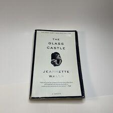The Glass Castle : A Memoir by Jeannette Walls (2006, Trade Paperback)