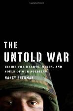 The Untold War: Inside the Hearts, Minds, and Souls of Our Soldiers by Nancy She