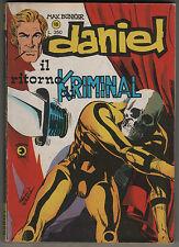 DANIEL  #  18    IL RITORNO DI KRIMINAL editoriale corno 1976 max bunker