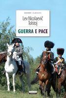 Guerra e pace di L. N. Tolstoj Libro Nuovo Crescere Edizioni