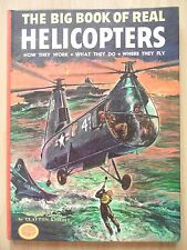 BIG BOOK REAL HELICOPTERS~Clayton Knight~1975 HC~HOW THEY WORK~WHERE THEY FLY~