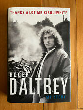 More details for roger daltrey signed book thanks a lot mr kibblewhite my story the who hb