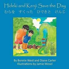 NEW Hideki and Kenji Save the Day (English and Japanese Edition) by Bonnie West