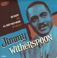 JIMMY WITHERSPOON - ALL RIGHT MISS MOORE, BIG DADDY, TWA + 1 - 1950s R&B Jivers.