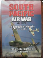 South Pacific Air War Volume 2 The Struggle for Moresby RAAF WW2 NEW BOOK