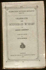 Grammatik der Nürnberger Mundart. Unter Mitwirkung von Otto Bremer Ausgabe 1907