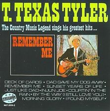 "T. TEXAS TYLER, CD ""REMEMBER ME"" NEW SEALED"