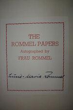 Rare! Hand-Signed THE ROMMEL PAPERS *Erwin*FRAU ROMMEL*Afrika Korps*WWII*Nazis