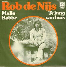 """ROB DE NIJS – Malle Babbe (1974 VINYL SINGLE 7"""" NIJGH / B. DE GROOT)"""