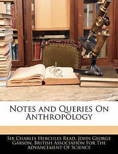 Notes and Queries On Anthropology by