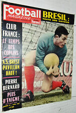 FOOTBALL MAGAZINE N°39 1963 BERNARD NIMES OLYMPIQUE HOLLANDAIS AS BREST BRESIL