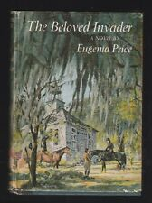 The Beloved Invader : by Eugenia Price, ( 1965, Hardcover ), Signed 1st