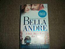The Sullivans: I Only Have Eyes for You Bk. 4 by Bella Andre (2012, Paperback)
