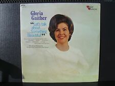 "Gloria Gaither ""Let's talk about.Something Beautiful"" vinyl Lp Hws 3110 sealed"