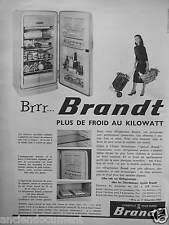 PUBLICITÉ 1958 RÉFRIGÉRATEUR BRANDT CONSTRUIT POUR DURER - ADVERTISING