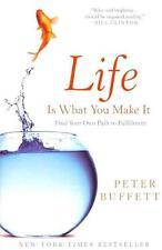 Life Is What You Make It von Peter Buffett (2011, Taschenbuch)