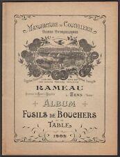 Catalogue. Manufacture de coutellerie Rameau à Sens. Fusils de bouchers. 1902
