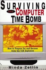 Surviving the Computer Time Bomb: How to Prepare for and Recover from-ExLibrary