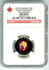 2010 CANADA 25 CENT NGC MS68 PL HAPPY BIRTHDAY PROOF LIKE QUARTER TOP POP 12