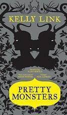 Pretty Monsters, Good Condition Book, Link, Kelly, ISBN 9781847677839