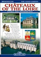 Gold Guides Chateaux of the Loire (Bonechi Gold Guides)