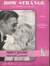 How Strange 1939 Norma Shearer and Clark Gable in Idiot's Delight Sheet Music