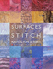 Hedley, Gwen, Surfaces for Stitch: Plastics, Films & Fabric, Very Good Book