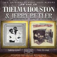 THELMA HOUSTON & JERRY BUTLER - THELMA & JERRY / Two To One NUEVO CD