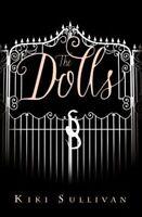 The Dolls, Kiki Sullivan , Acceptable | Fast Delivery