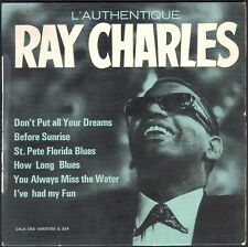 L'AUTHENTIQUE RAY CHARLES  DON'T PUT ALL YOUR DREAMS 33T FORMAT EP VARGAL G324