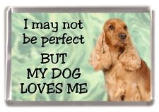 "Cocker Spaniel (Gold) Fridge Magnet ""I may not be perfect ........"" by Starprint"