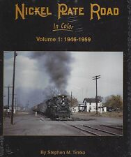 NICKEL PLATE ROAD in Color, Vol. 1: 1946-1959 -- (NEW BOOK)