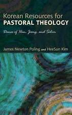 Korean Resources for Pastoral Theology by Poling, James Newton -Hcover