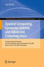 Applied Computing, Computer Science, and Advanced Communication: First Intern...