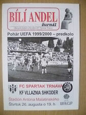 COPPA UEFA 1999-QUALIFICAZIONI Round-Spartak Trnava V FC villaznia Scutari