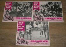 LOT of 3 The MINI SKIRT MOB MOVIE LOBBY CARDS DIANE McBAIN SHERRY JACKSON 1968