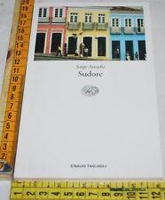 AMADO Jorge . SUDORE - ET Einaudi - libri usati