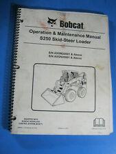 Bobcat S250 SKID STEER 2010 Loader Operation & Maintenance Manual