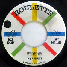 FIREFLYS 45 The Crawl/Where Candlelights Glow ROULETTE rock VG+ promo ct1209