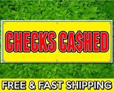 2 x 4 ft Checks Cashed Sign Banner 13oz Vinyl w/ Grommets Retail Store Offer