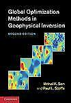Global Optimization Methods In Geophysical Inversion: By Mrinal K. Sen, Paul ...