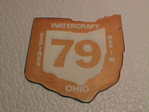 1979 STATE OF OHIO DIVISION OF PARKS WATERCRAFT BOAT FISHING LICENSE DECAL TAG