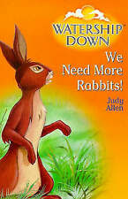 Adams, Richard, Allen, Judy, Watership Down: We Need More Rabbits, Paperback, Ve