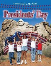 Presidents' Day (Celebrations in My World)