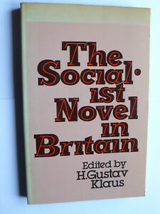 The Socialist Novel in Great Britain.Gustav Klaus.Chartism.Working Class.1st