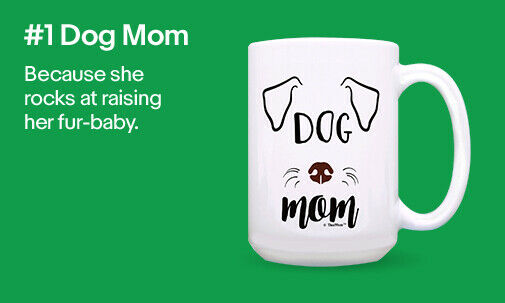 #1 Dog Mom | Because she rocks at raising her fur-baby.