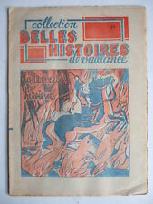 COLLECTION BELLES HISTOIRES DE VAILLANCE N° 24 LA TRAVERSEE HEROÏQUE. SCOUTISME